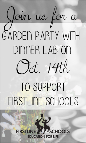 Firstline School's Garden Party with the Dinner Lab.