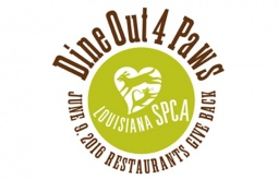'Dine Out 4 Paws' to benefit animals of the Louisiana SPCA, June 9